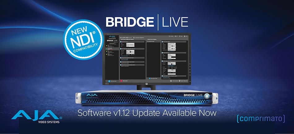 AJA, NDI® 및 HLS을 위한 BRIDGE LIVE v1.12 출시